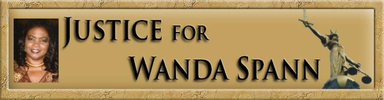 Justice for Wanda Spann   Striving to end corruption in